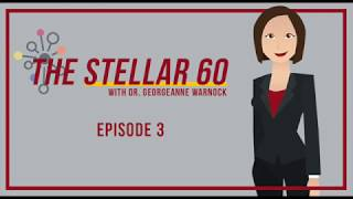 The Stellar 60 with Dr. Warnock - Episode 3