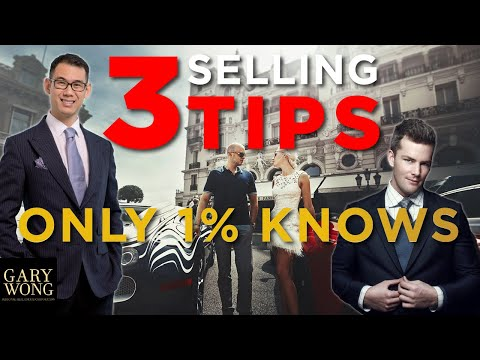 3 Selling Tips That Only The 1% Know