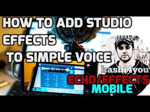 how to add studio effects in your voice/ song/ echo effects/ Audacity for Android