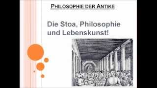Die Stoa, Philosophie und Lebenskunst!