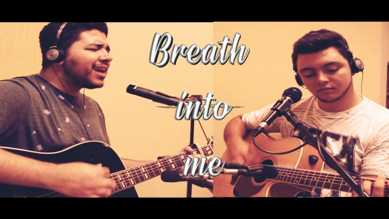 Breath Into Me - Red( Acoustic cover)   Radis
