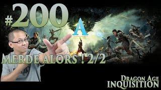 Dragon Age: Inquisition FR [Voleur] #200 Merde alors ! 2/2 (Cauchemar*)