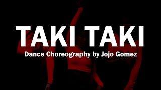 KU DANCE CLUB : DJ Snake - Taki Taki - Dance Choreography by Jojo Gomez