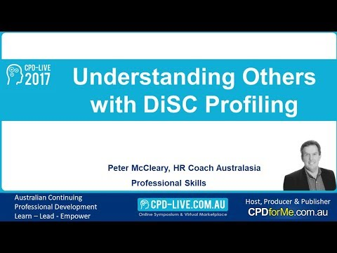 PREVIEW - CPD-LIVE 2017 - Understanding Others with DiSC Profiling - Peter McCleary