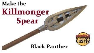 Make The Killmonger Spear From Black Panther