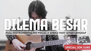 Peterpan | Dilema Besar (Full Instrumental Cover) Part Lengkap | Karaoke + Lyrics | Studio Quality
