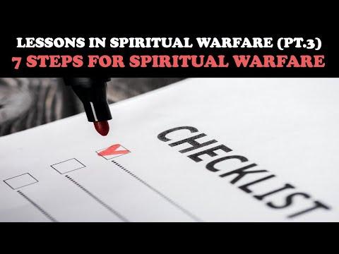 LESSONS IN SPIRITUAL WARFARE: 7 STEPS FOR SPIRITUAL WARFARE