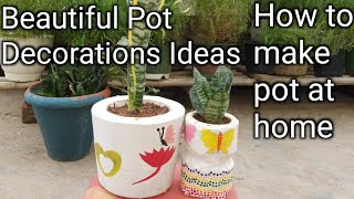 199. How to make pot at home easy  //  Beautiful pot decorations ideas