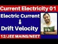 Gambar cover Class 12 chapter 3 : Current Electricity 01 : Electric Current and Drift Velocity JEE MAINS/NEET