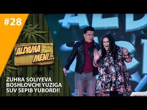 Aldama Meni 28-son Zuhra Soliyeva boshlovchi yuziga suv sepib yubordi!