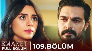 Emanet | 109. Bölüm