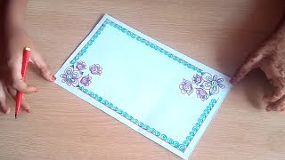 Project design | Border designs on paper | file decoration design | border designs