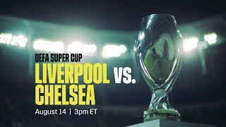 UEFA Super Cup 2019: Watch It LIVE On Our YouTube Channel
