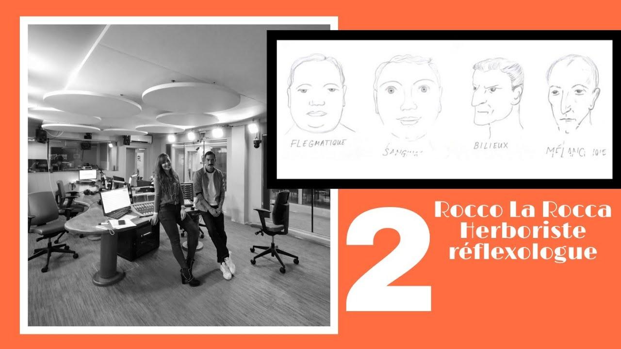 Rééquilibrer son tempérament avec la nutrition, La théorie des humeurs PART 2 - Rocco | ARABEL FM