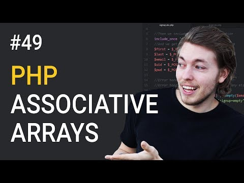 49: What Are Associative Arrays In PHP - PHP Tutorial