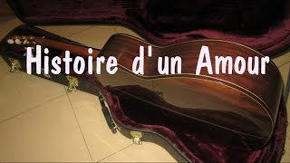 Histoire d' un Amour (Chuyện Tình Yêu) - Hòa Tấu Guitar - Gutiarist Nguyễn Bảo Chương