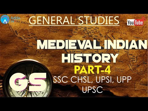 Medieval Indian History (PART-4) | General Studies for SSC CHSL & UP SI