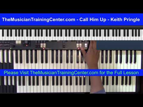 "Organ: How To Play ""Call Him Up"" By  Keith Pringle"