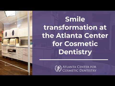 Smile Transformation At The Atlanta Center For Cosmetic Dentistry