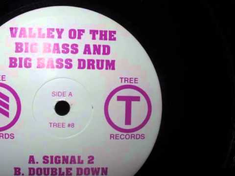 Valley Of The Big Bass And Big Bass Drum - Signal 2