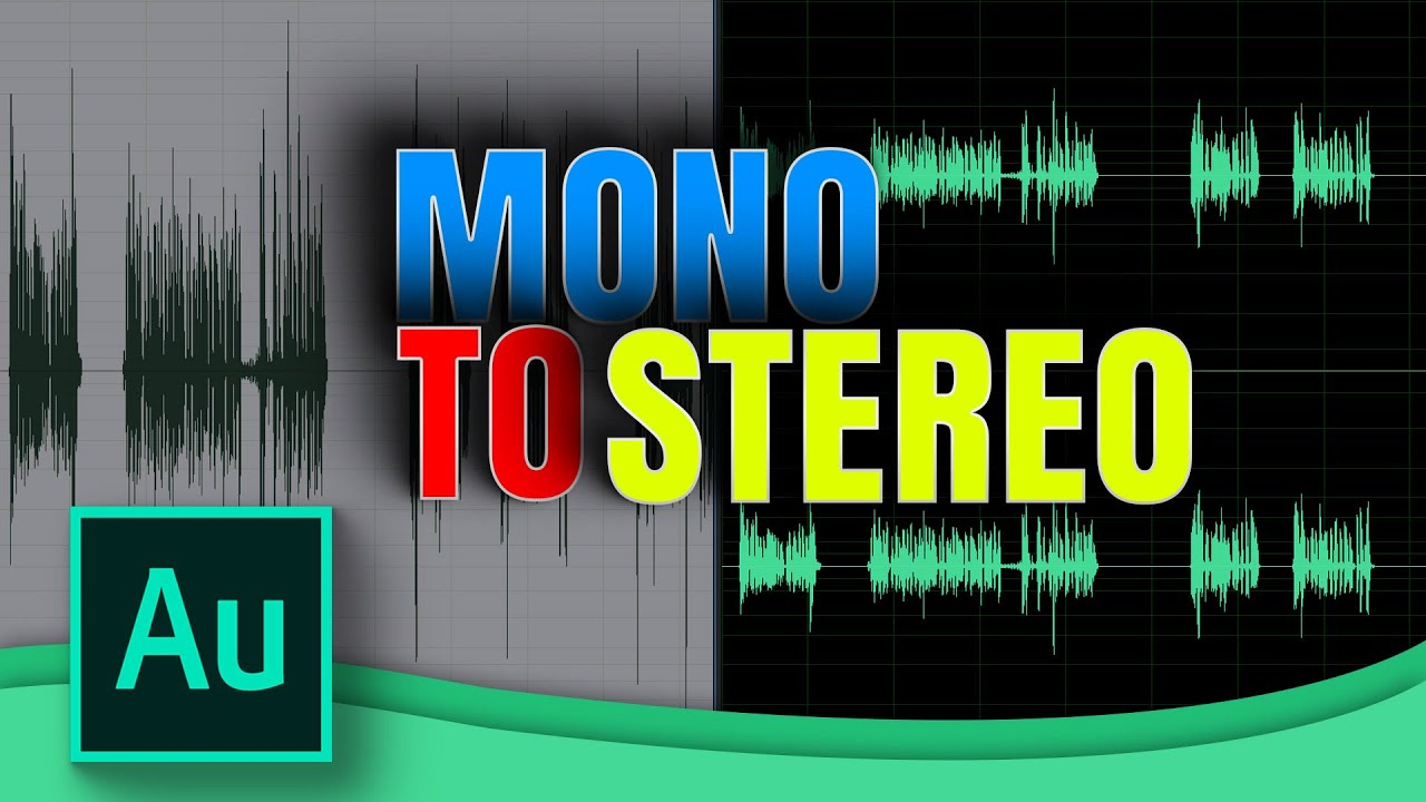 How to Convert Your Audio Mono to Stereo in Adobe Audition