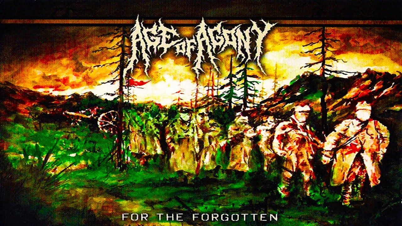 • AGE OF AGONY - For The Forgotten [Full-length Album] Old School Death  Metal