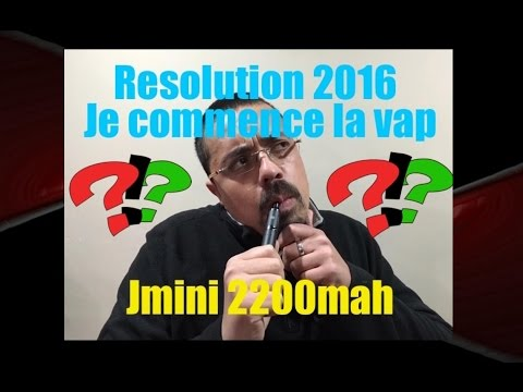 Resolution 2016 je debute la vap avec la Jmini de Jwell