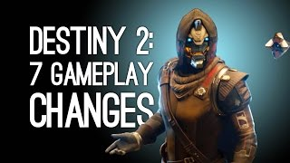 Destiny 2: 7 Gameplay Changes to Destiny 2 (NO MORE ORBIT!)