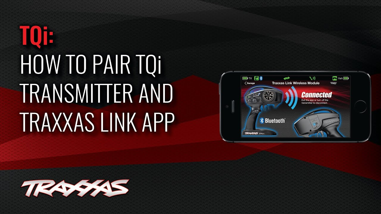How to Pair TQi Transmitter and Traxxas Link App