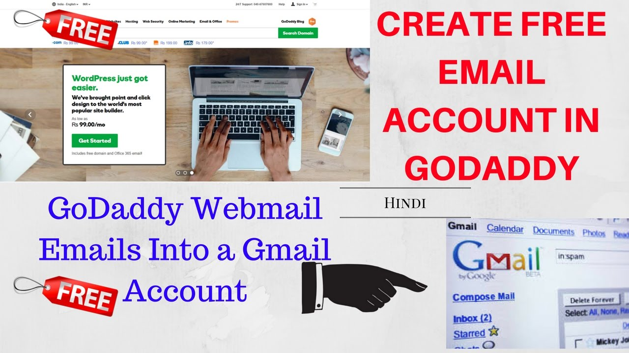 how to create free email account in godaddy | GoDaddy Webmail Emails Into a  Gmail Account