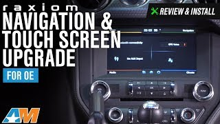 Mustang Raxiom Navigation & Touch Screen Upgrade For OE Radio Review & Install 2015-2017
