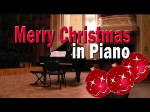 Merry Christmas in Piano (Piano Versions of the Most Popular Christmas Songs)