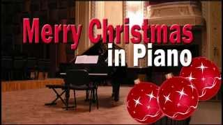 Merry Christmas in Piano (Piano Version of the Most Popular Christmas Songs)
