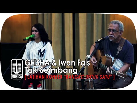 [Latihan Persiapan Konser] GEISHA & Iwan Fals -