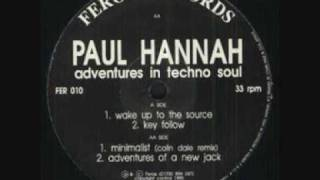 Paul Hannah - Wake Up to the Source