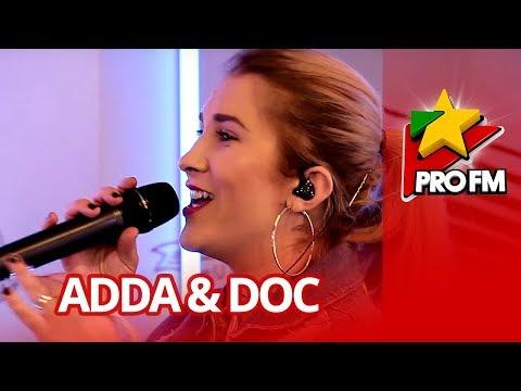 ADDA feat. DOC - Te Aud | ProFM LIVE Session