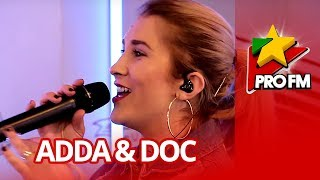 ADDA feat. DOC - Te Aud ProFM LIVE Session