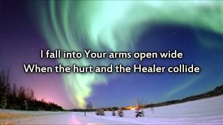 MercyMe - Hurt and the Healer - Instrumental with lyrics