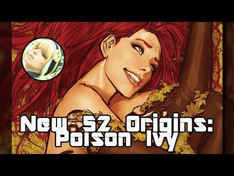 New 52 Origins: Poison Ivy
