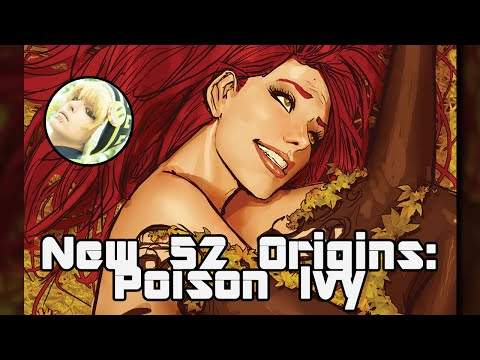 New 52 Origins: Poison Ivy