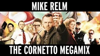 MIKE RELM: THE CORNETTO MEGAMIX
