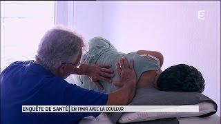 En finir avec la douleur - Enquête de santé le documentaire