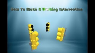 How To Make A Working Intersection [ROBLOX Scripting]