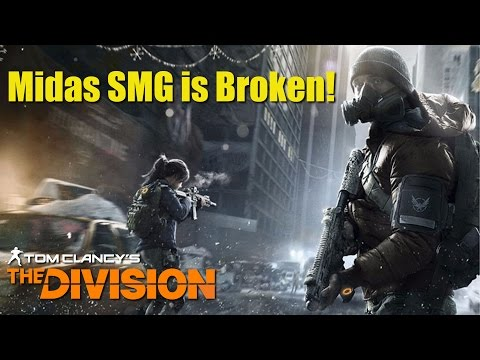 The Division - Midas SMG is Broken - Most Overpowered Gun in The Division