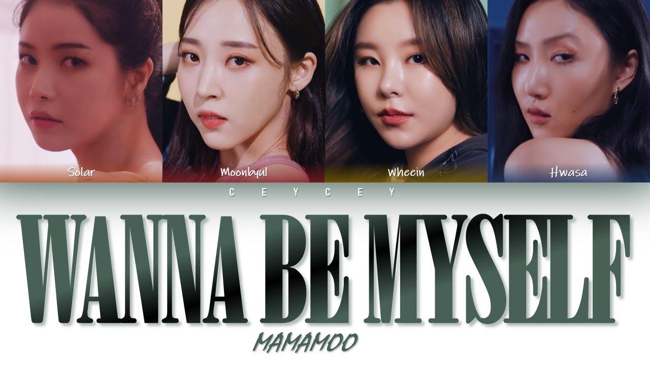 Download MAMAMOO (마마무) - 'WANNA BE MYSELF' [HAN ROM TÜRKÇE ALTYAZILI]