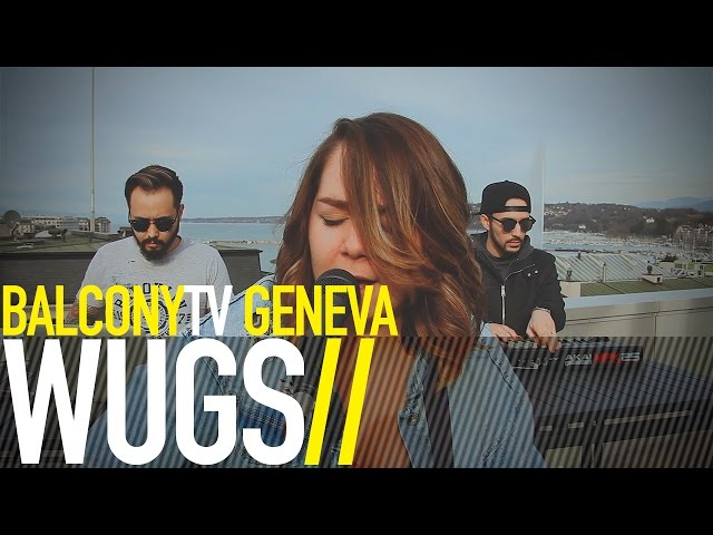 WUGS - FEELIN U (BalconyTV)