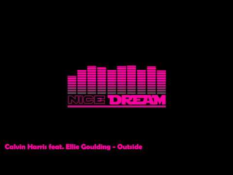 Outside - Calvin Harris feat Ellie Goulding