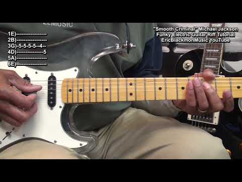 How To Play Funky Guitar Riff From SMOOTH CRIMINAL Michael Jackson EricBlackmonGuitar 🎸