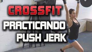 Crossfit: Practicando Push Jerk