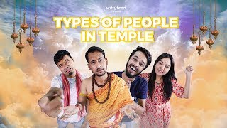 Types Of People In Temple | Comedy Video | WittyFeed